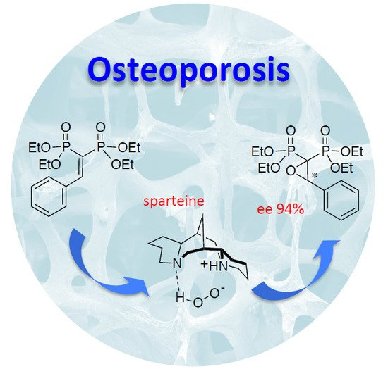 Organocatalytic Enantioselective Epoxidation of Some Aryl-Substituted Vinylidenebisphosphonate Esters: On the Way to Chiral Anti-Osteoporosis Drugs